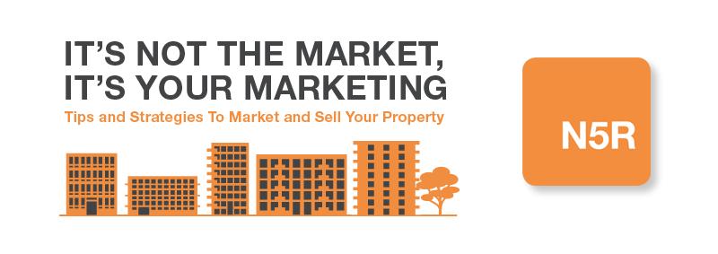 Toronto Condo Marketing, It's not the market, it's your marketing.