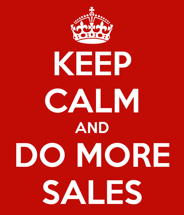 keep-calm-and-do-more-sales-2.png